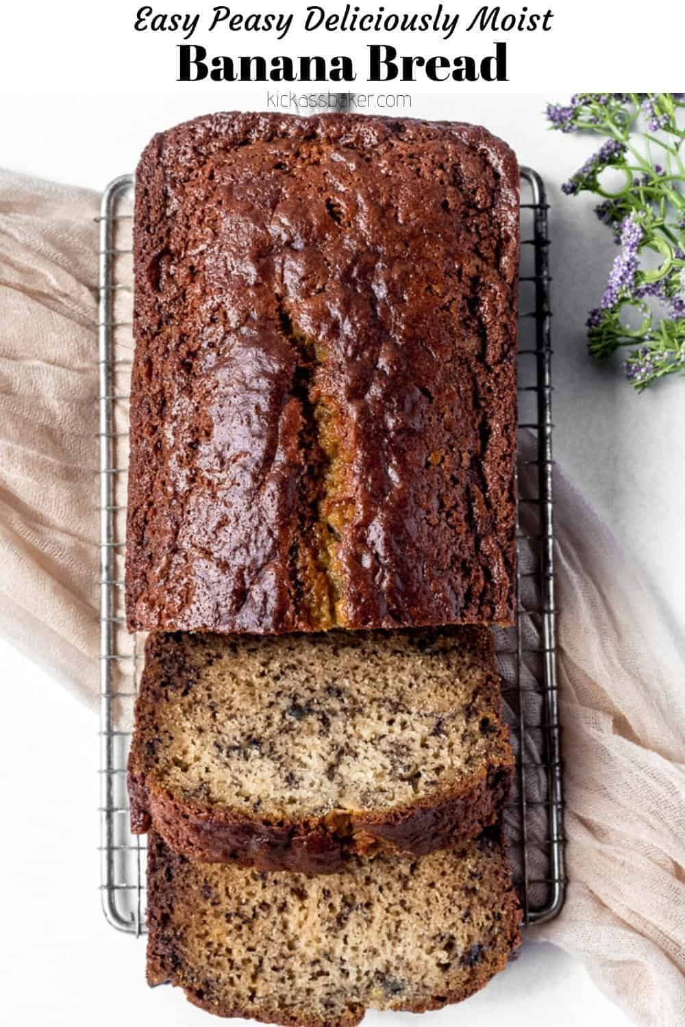 Easy Peasy Deliciously Moist Banana Bread Kickass Baker