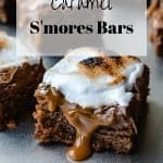 Caramel S'mores Bars recipe | kickassbaker.com pin for Pinterest with text overlay