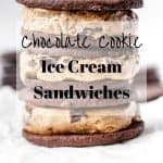 Chocolate Cookie Ice Cream Sandwiches | kickassbaker.com pin for pinterest with text overlay
