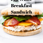 Gluten Free Egg White Breakfast Sandwich | kickassbaker.com pin for pinterest with text overlay