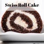 Vietnamese Coffee Swiss Roll Cake | kickassbaker.com pin for Pinterest with text overlay