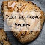 Dulce de Leche Scones | kickassbaker.com pin for pinterest with text overlay