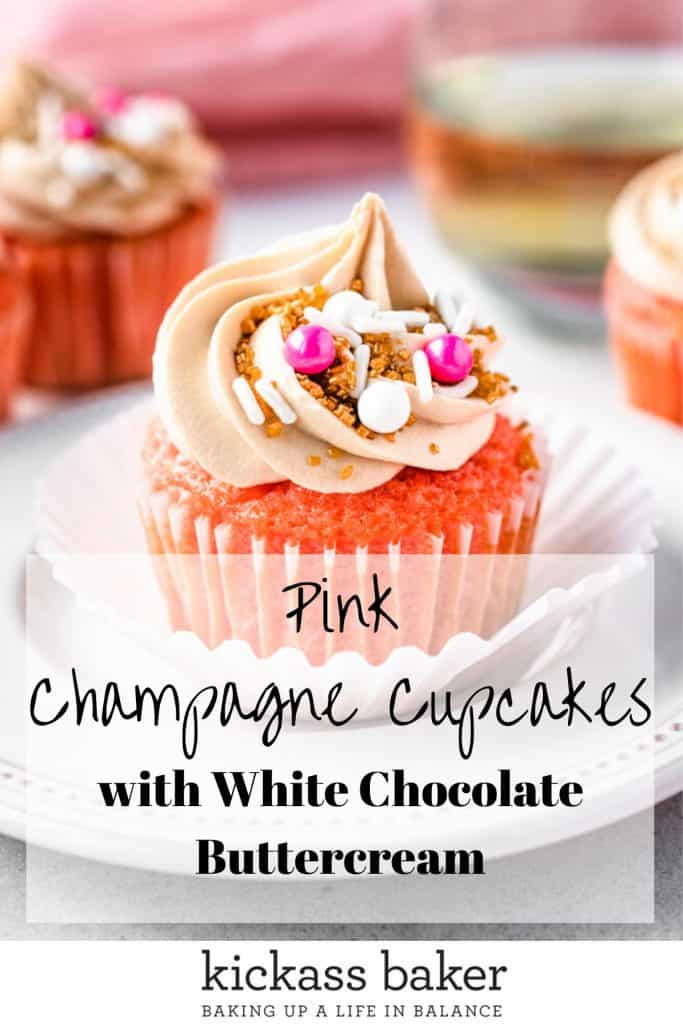 Pink Champagne Cupcakes with White Chocolate Buttercream | kickassbaker.com Pin for Pinterest