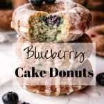 Blueberry Cake Donuts | kickassbaker.com pin for pinterest with text overlay