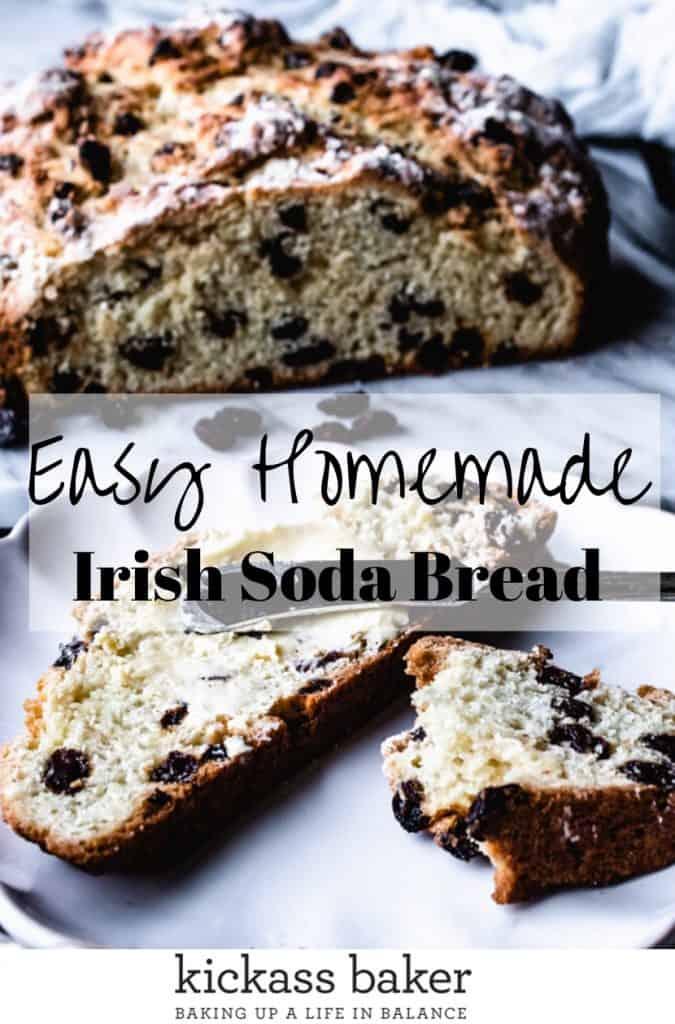 Irish Soda Bread | kickassbaker.com pin for pitnerest with text