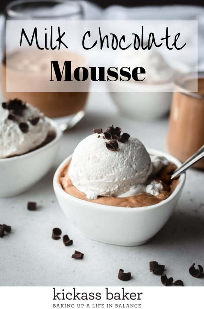 Milk Chocolate Mousse Recipe | kickassbaker.com Pin for Pinterest with text