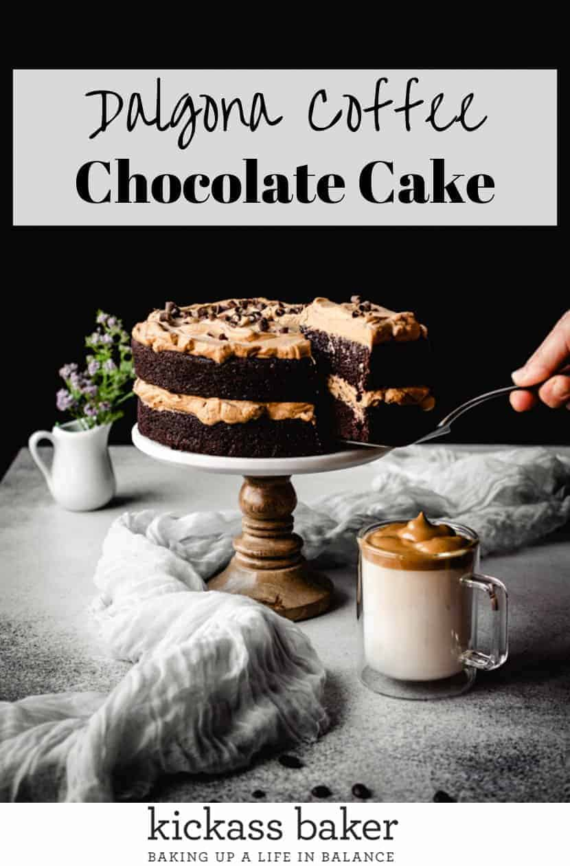 Dalgona Coffee Chocolate Cake | kickassbaker.com pin for pinterest with text