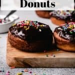 Homemade Chocolate Glazed Donuts | kickassbaker.com pin for pinterest with text