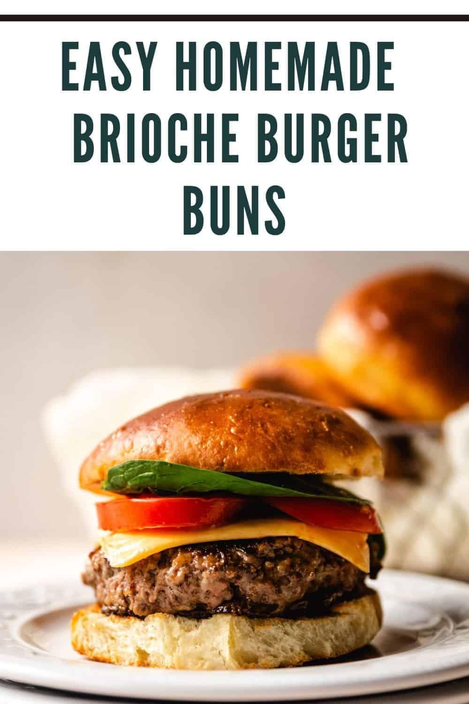 Brioche Buns | kickassbaker.com pin for pinterest with text 2