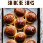 Brioche Buns | kickassbaker.com pin for pinterest with text 3