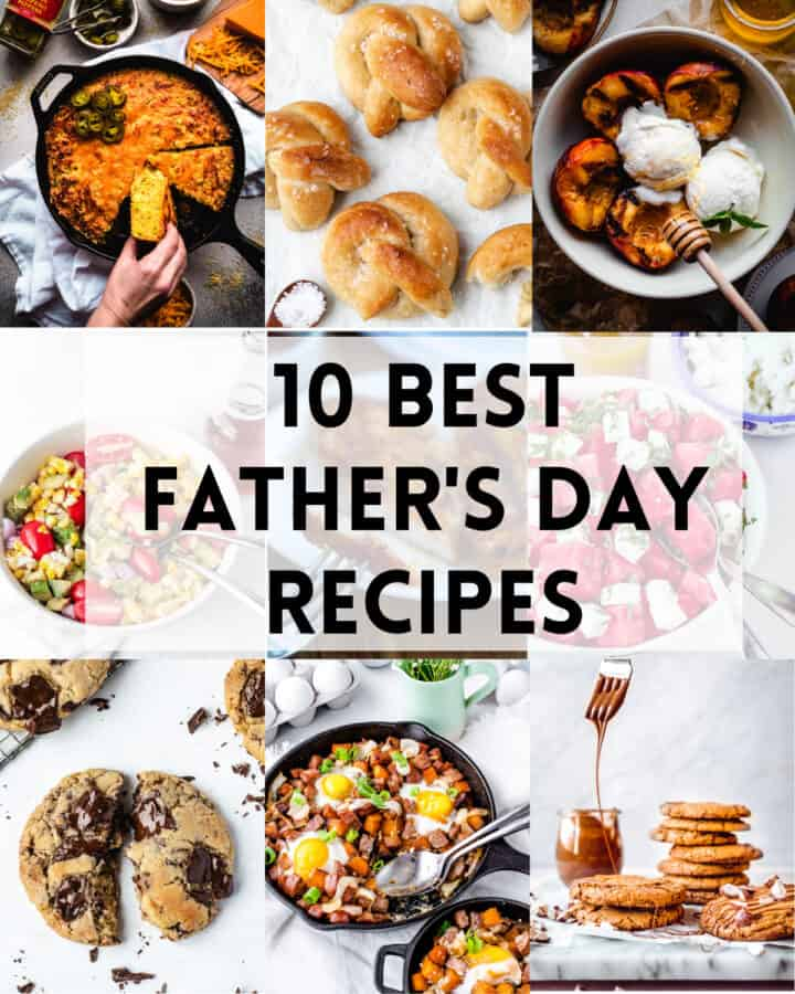 collage of 10 best Father's Day recipes for dad
